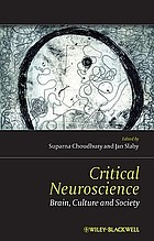 Critical Neuroscience : a handbook of the social and cultural contexts of Neuroscience
