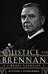 Justice Brennan : liberal champion by  Seth Stern