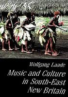 Music and culture in South-East New Britain : Unesco Territorial Survey of Oceanic Music : report on field research conducted in August-October 1988