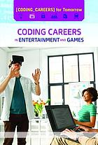 Coding careers in entertainment and games