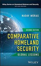 Comparative homeland security : global lessons