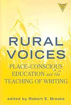 Rural voices : place-conscious education and the teaching of writing