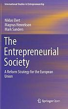The entrepreneurial society : a reform strategy for the European Union