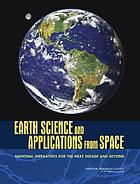 Earth science and applications from space : National imperatives for the next decade and beyond
