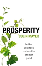 Prosperity : better business makes the greater good