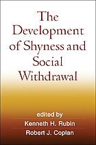 The Development of Shyness & Social Withdrawal