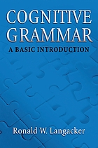 Cognitive grammar : a basic introduction