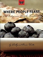 Where people feast : an indigenous people's cookbook