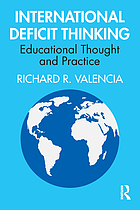 International deficit thinking : educational thought and practice
