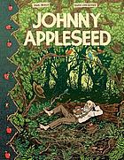 Johnny Appleseed : green spirit of the frontier