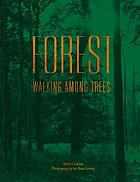 Forest : walking among trees
