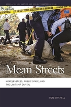 Mean streets : homelessness, public space, and the limits of capital