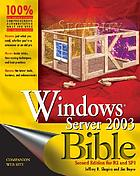 Windows Server 2003 bible, R2 and SP1 edition