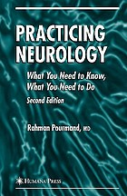 Practicing neurology : what you need to know, what you need to do