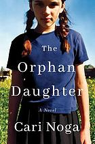 The orphan daughter : a novel