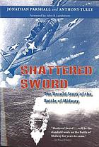 Shattered sword : the untold story of the Battle of Midway