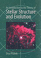 An introduction to the theory of stellar structure and stellar evolution