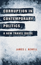Corruption in contemporary politics : a new travel guide