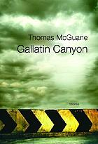 Gallatin Canyon : stories
