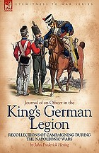 Journal of an officer in the king's german legion : recollections of campaigning during the ...