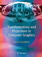 Transformations and Projections in Computer Graphics.