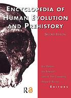 Encyclopedia of human evolution and prehistory.