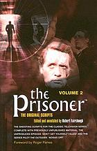The prisoner : the original scripts