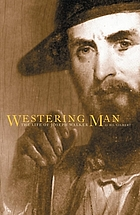 Westering man : the life of Joseph Walker
