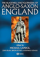 The Blackwell encyclopedia of Anglo-Saxon England