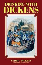 Drinking with Dickens : being a light-hearted sketch
