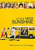 Little Miss Sunshine by  Jonathan Dayton