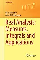 Real analysis : measures, integrals and applications