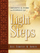 Light steps : shedding the word on everyday life
