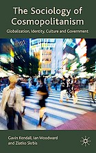 The sociology of cosmopolitanism : globalization, identity, culture and government