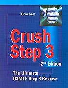 Crush step 3 : the ultimate USMLE step 3 review