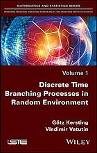Discrete time branching processes in random environment