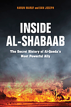 Inside al-Shabaab : the secret history of al-Qaeda's most powerful ally