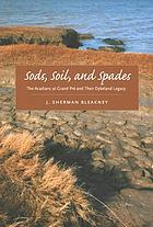 Sods, soil, and spades : the Acadians at Grand Pré and their dykeland legacy