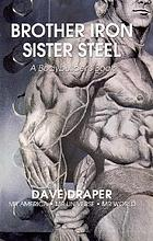 Brother iron, sister steel : a bodybuilder's book