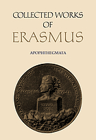 Collected works of Erasmus / Section 11, Apophthegmata / Erasmus [1], [Introduction, Book 1-4].