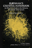 Burnham's celestial handbook. Volume three, Pavo-Vulpecula : an observer's guide to the Universe beyond the solar system