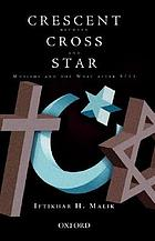 Crescent between cross and star : Muslims and the West after 9/11