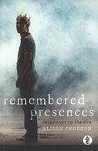 Remembered Presences