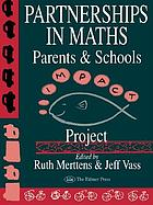 Partnerships in maths : parents and schools : the IMPACT Project
