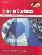Intro to business : [finance, marketing, operations, management]