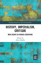 History, imperialism, critique : new essays in world literature