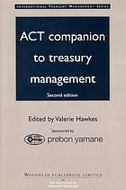 ACT companion to treasury management.