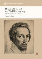 Heinrich Heine and the world literary map : redressing the canon