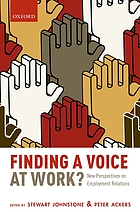 Finding a voice at work? : new perspectives on employment relations
