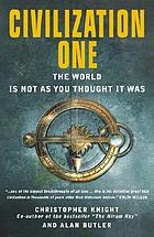 Civilization one : the world is not as you thought it was